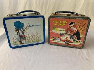 Metal lunchboxes- 1973 Raggedy Ann and Andy and Holly Hobby